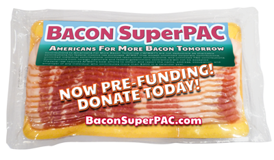 Bacon Super PAC - BaconSuperPAC.com
