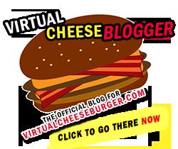 Virtual CheeseBLOGGER!